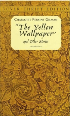 The Yellow Wallpaper And Other Stories By Charlotte Perkins Gilman Most
